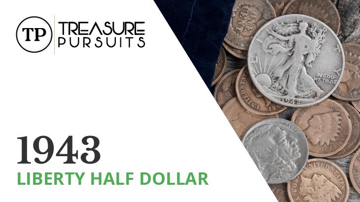 1943 liberty half dollar