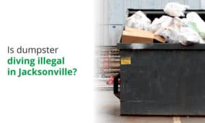 Is it illegal to dumpster dive in Florida? We explore local ordinances.