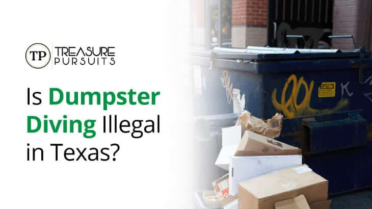 Learn whether it is illegal to dumpster dive in Texas. Get court cases and local phone numbers to call to make sure you are following the law.