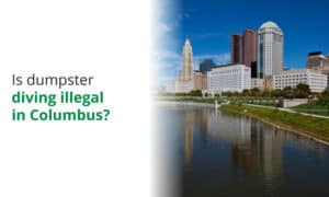 Is dumpster diving illegal in Columbus Ohio? We examine the local ordinances.