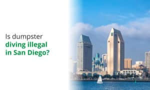We discuss whether its legal or illegal to dumpster dive in San Diego.