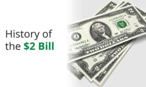 A overview of the $2 bill history and why they are a sought after collectable.