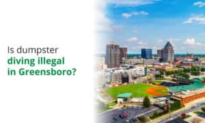Is it illegal to dumpster diving in Greensboro, North Carolina? We examine Greensboro ordinances.