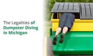 We discuss the legalities of dumpster diving in the state of Michigan as well as some of the major cities within Michigan.