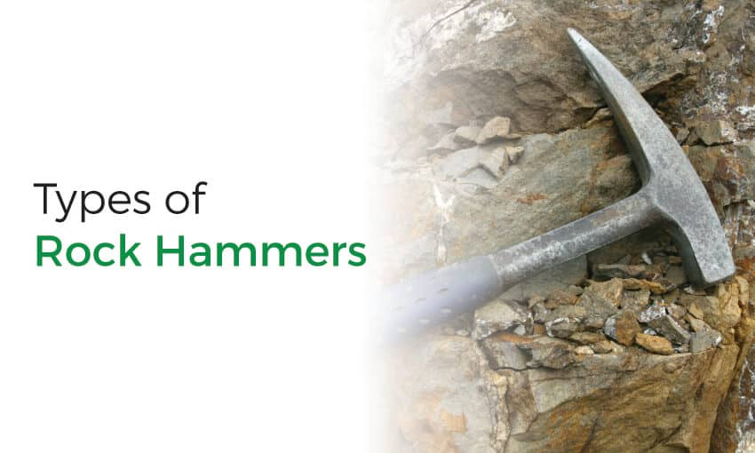 A list of the different types of rock hammers.