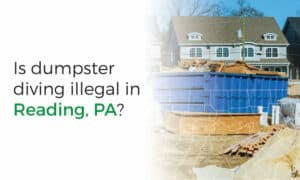 Reading, PA dumpster diving laws and ordinances.