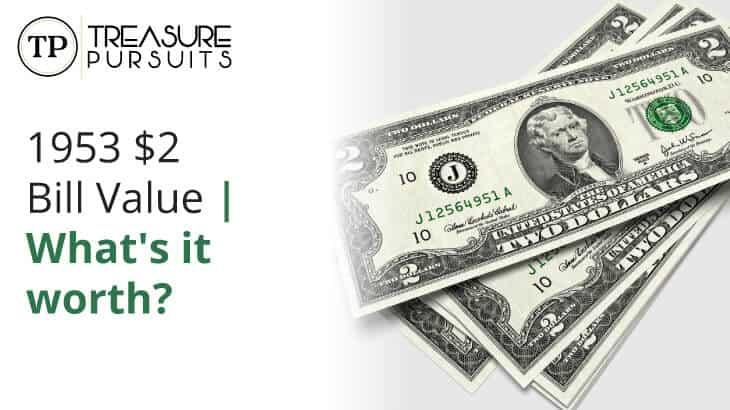 1953 $2 dollar bill value