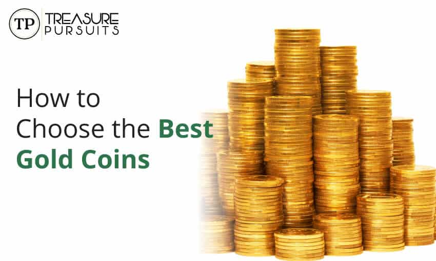 how to choose the best gold coins
